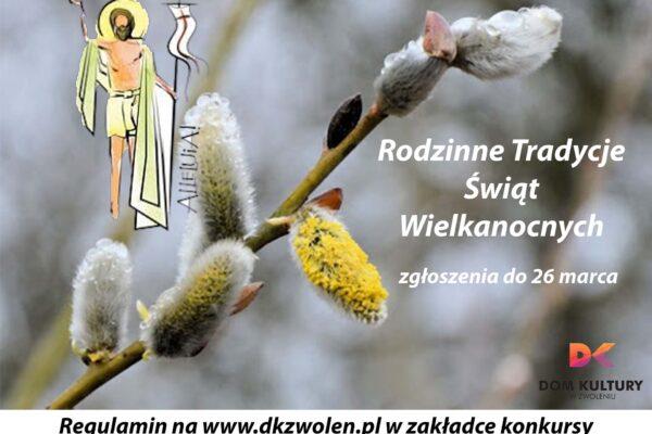 Plakat konkursu Rodzinne Tradycje Świąt Wielkanocnych