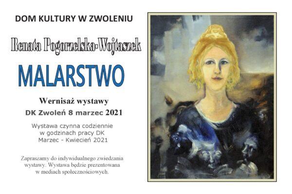 Plakat Wystawy malarstwa Renaty Pogorzelskiej Wojtaszek